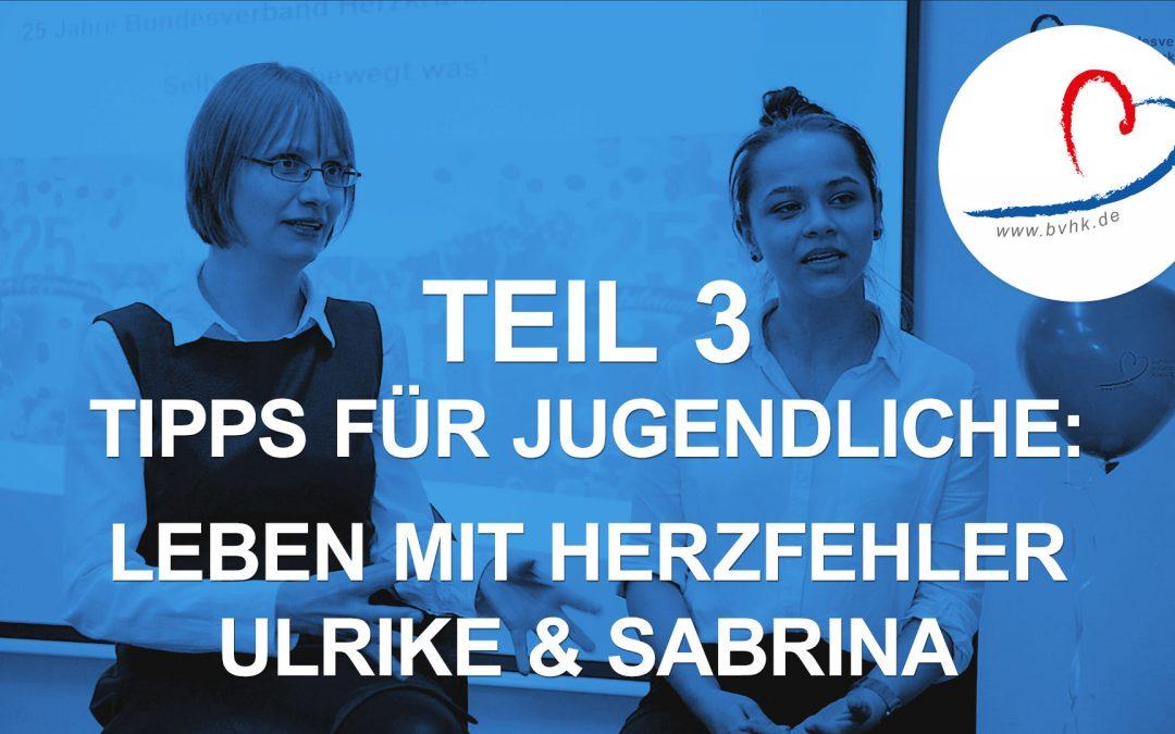 Leben mit Herzfehler: Sabrina (19) und Ulrike (34) geben Tipps für Jugendliche